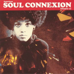 VARIOUS - American Soul Connexion: Chapter 5