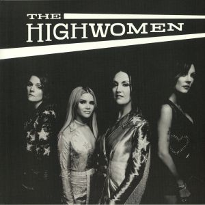 HIGHWOMEN, The - The Highwomen