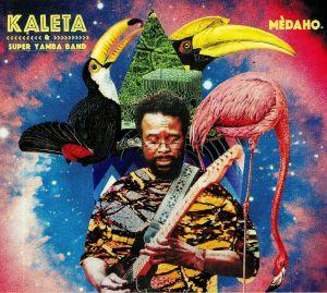 KALETA/SUPER YAMBA BAND - Medaho