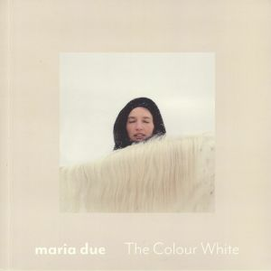 DUE, Maria - The Colour White