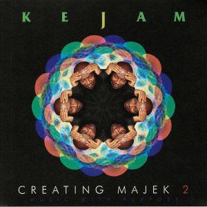 KEJAM - Creating Majek 2: Music With Purpose
