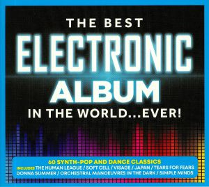 VARIOUS - The Best Electronic Album In The World Ever!