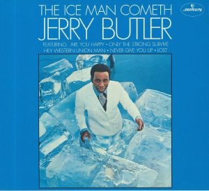 BUTLER, Jerry - The Ice Man Cometh (reissue)