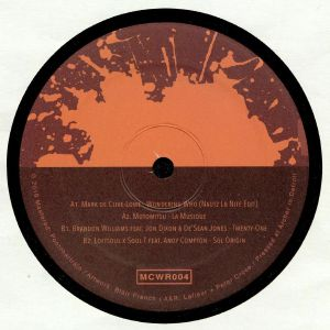 DE CLIVE LOWE, Mark/MOTOMITSU/BRANDON WILLIAMS/LOFTSOUL/SOUL T - Motorcity Wine Recordings #4