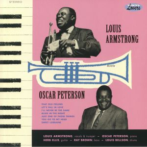 ARMSTRONG. Louis/OSCAR PETERSON - Louis Armstrong Meets Oscar Peterson (reissue)