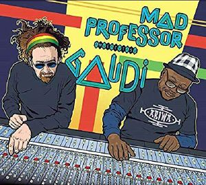 MAD PROFESSOR meets GAUDI - Mad Professor meets Gaudi