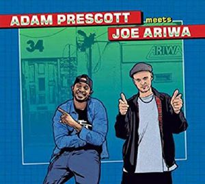 PRESCOTT, Adam meets JOE ARIWA - Adam Prescott meets Joe Ariwa