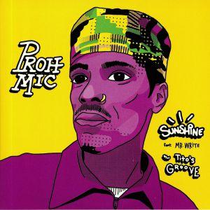 PROH MIC - Sunshine
