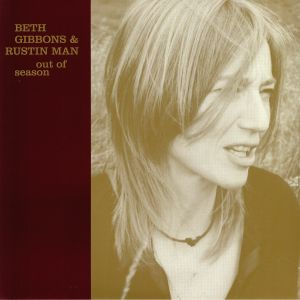 GIBBONS, Beth/RUSTIN MAN - Out Of Season (reissue)
