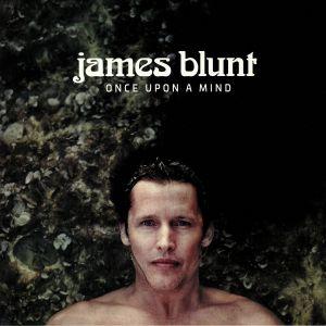 BLUNT, James - Once Upon A Mind