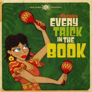 ALLERGIES, The - Every Trick In The Book