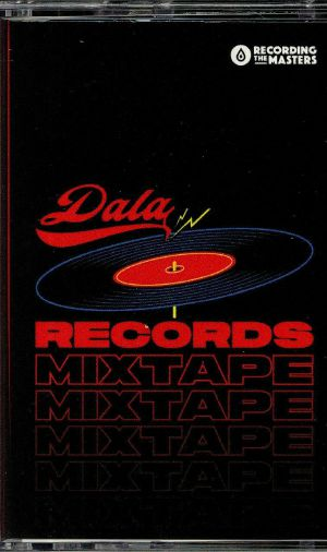 VARIOUS - Dala Records Mixtape