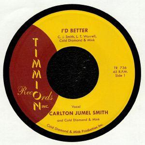 JUMEL SMITH, Carlton/COLD DIAMOND/MINK - I'd Better