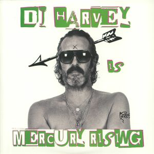 DJ HARVEY/VARIOUS - The Sound Of Mercury Rising: Volume II
