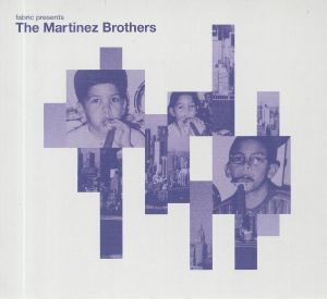 MARTINEZ BROTHERS, The/VARIOUS - Fabric Presents The Martinez Brothers