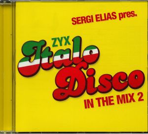 ELIAS, Sergi/VARIOUS - ZYX Italo Disco In The Mix 2