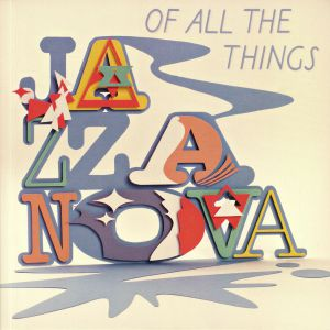 JAZZANOVA - Of All The Things (Deluxe)