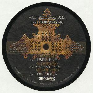 MICHAEL EXODUS/FIKIR AMLAK/ROSA SHANTI - I Believe