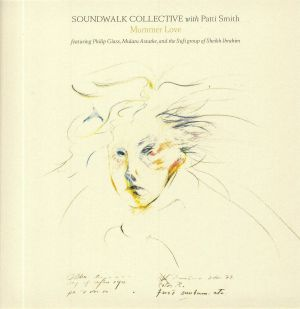SOUNDWALK COLLECTIVE with PATTI SMITH - Mummer Love
