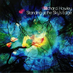 HAWLEY, Richard - Standing At The Sky's Edge (reissue)