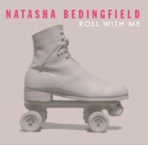 BEDINGFIELD, Natasha - Roll With Me