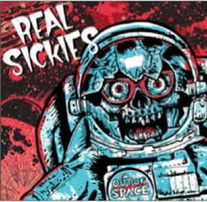 REAL SICKIES - Out Of Space