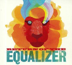 EQUALIZER - Return Of The Equalizer