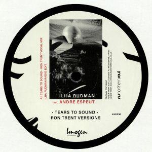 RUDMAN, Ilija feat ANDRE ESPEUT - Tears To Sound (Ron Trent Mix)