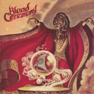 BLOOD CEREMONY - Blood Ceremony (reissue)