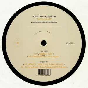 ADMNTI/CASEY SPILLMAN - Two For Juice EP