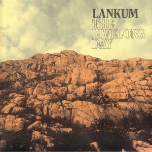 LANKUM - The Livelong Day