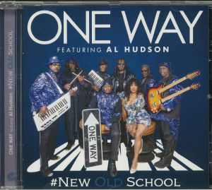 ONE WAY feat AL HUDSON - New Old School