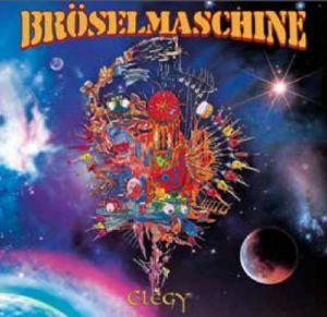 BROSELMASCHINE - Elegy