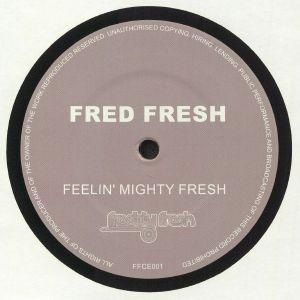 FRESH, Freddy - Feelin Mighty Fresh
