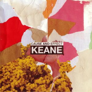 KEANE - Cause & Effect