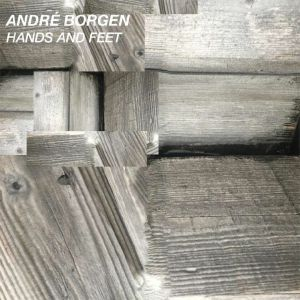 BORGEN, Andre - Hands & Feet