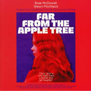 McDOWALL, Rose/SHAWN PINCHBECK - Far From The Apple Tree (Soundtrack)