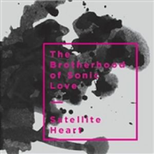 BROTHERHOOD OF SONIC LOVE - Satellite Heart
