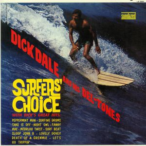 DALE, Dick & HIS DEL TONES - Surfers Choice (reissue)