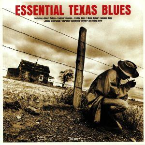 VARIOUS - Essential Texas Blues