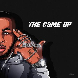 BOUNCER - The Come Up