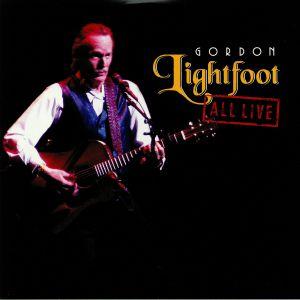 LIGHTFOOT, Gordon - All Live