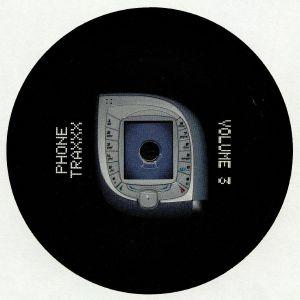 PHONE TRAXXX - Volume 3