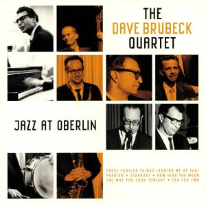 DAVE BRUBECK QUARTET, The - Jazz At Oberlin