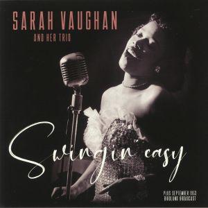 VAUGHAN, Sarah & Her Trio - Swingin' Easy
