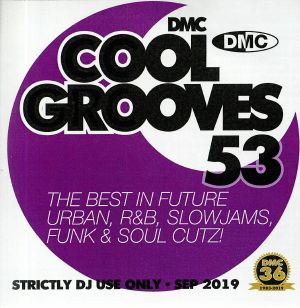 VARIOUS - Cool Grooves 53: The Best In Future Urban R&B Slowjams Funk & Soul Cutz! (Strictly DJ Only)