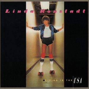 RONSTADT, Linda - Living In The USA