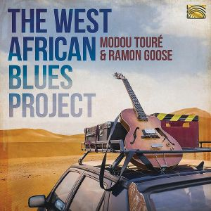 TOURE, Modou/RAMON GOOSE - The West African Blues Project
