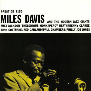 DAVIS, Miles - Miles Davis & The Modern Jazz Giants (reissue)