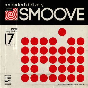 SMOOVE/VARIOUS - Recorded Delivery